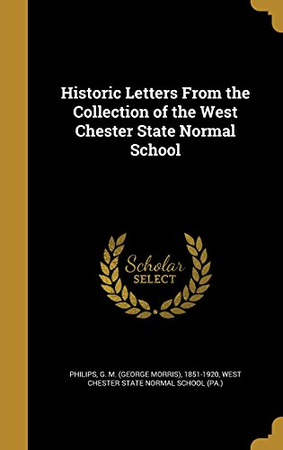 historic-letters-from-the-collection-of-the-west-chester-state-normal-school