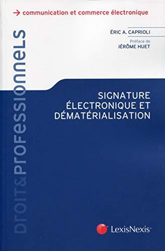 Signature électronique et dématérialisatio