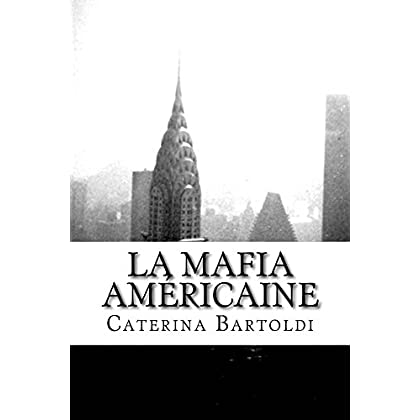 """La Mafia Américaine - Volume 2: Cosa Nostra de la mort de Charlie """"Lucky"""" Luciano à nos jours"""