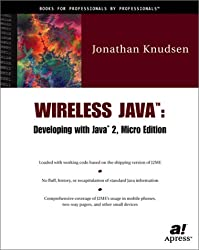 Wireless Java : Developing with Java 2, Micro edition