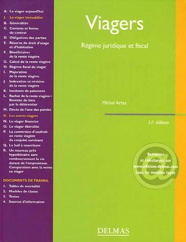 Viagers : Régime juridique et fiscal par Michel Artaz