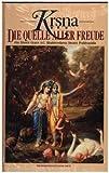 Krsna, Die Quelle aller Freude, in 2 Bdn. - A. C. Bhaktivedant Prabhupada
