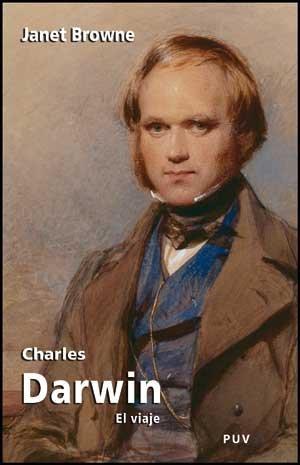 Charles Darwin: El viaje (Biografías) por Janet Browne