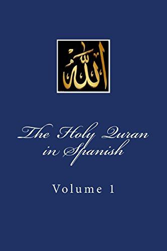 The Holy Quran in Spanish: Volume 1 por Allah