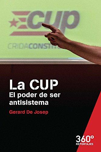 La CUP. El poder de ser antisistema (Reportajes 360)