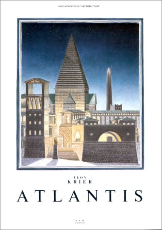 ATLANTIS par Léon Krier