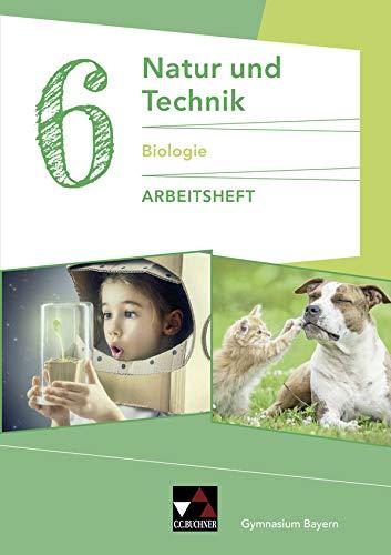 Natur und Technik – Gymnasium Bayern / Natur und Technik 6: Biologie AH