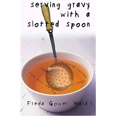 Serving Gravy With a Slotted Spoon