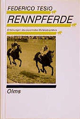 Rennpferde: Erfahrungen eines berühmten Vollblutzüchters (Documenta Hippologica)