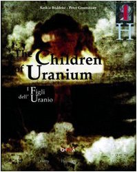 Peter Greenaway: The Children of Uranium by Peter Greenaway (2006-07-01)