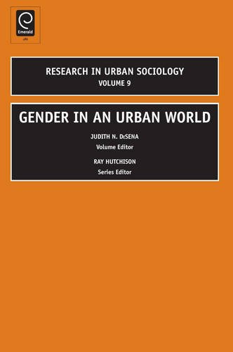 Gender in an Urban World (Research in Urban Sociology)