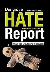 Der große HATE-REPORT: Was die Deutschen hassen