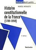 Histoire constitutionnelle de la France (1789-1958)