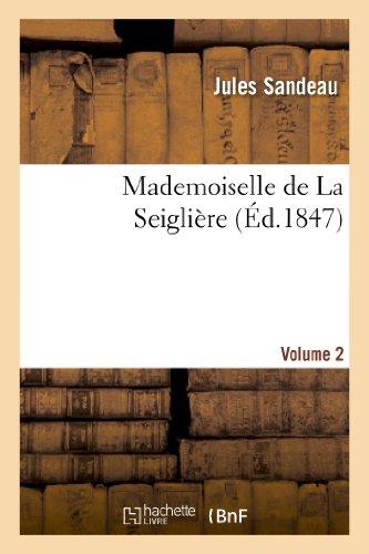 Mademoiselle de La Seiglière. Volume 2