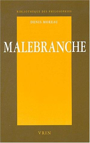 Malebranche : Une philosophie de l'expérience