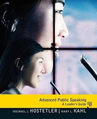 By Hostetler, Michael J. ( Author ) [ Advanced Public Speaking: A Leader's Guide By Oct-2011 Paperback