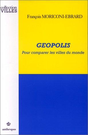 GEOPOLIS - Pour comparer les villes du monde