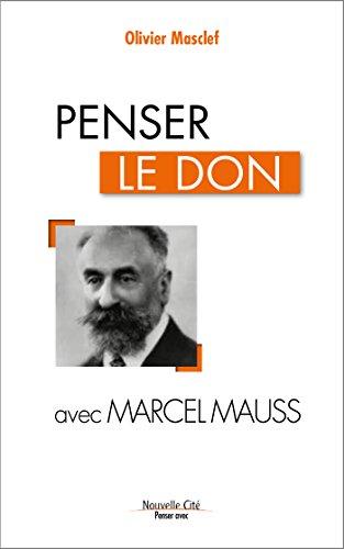 Penser le don avec Marcel Mauss