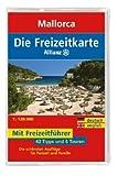 Die Allianz Freizeitkarte Mallorca 1:120 000 - MAIR FREIZEITKARTE 106
