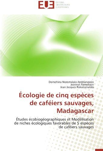 Écologie de cinq espèces de caféiers sauvages, madagascar