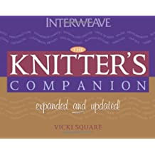 The Knitter's Companion: Expanded and Updated (The Companion series) by Vicki Square (2006-06-01)