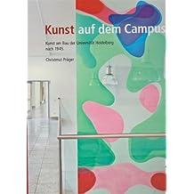 Kunst auf dem Campus: Kunst am Bau der Universität Heidelberg nach 1945