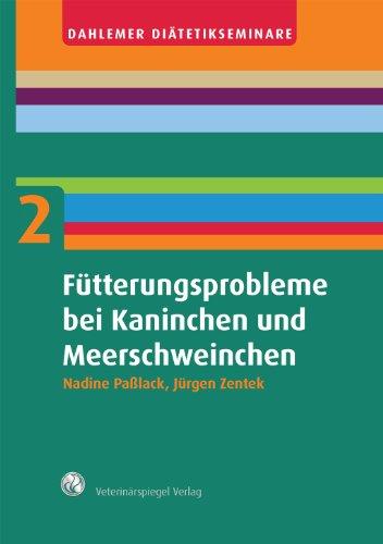 ftterungsprobleme-bei-kaninchen-und-meerschweinchen-dahlemer-ditetikseminare-tierernhrung-in-der-praxis-2
