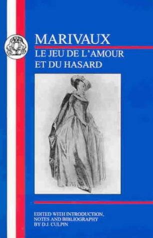 Le Jeu de l'amour et du hasard / Game of Love and Chance (BCP French Texts)