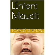 L'Enfant Maudit (French Edition)