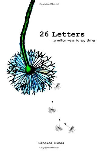 26 Letters: a million ways to say things