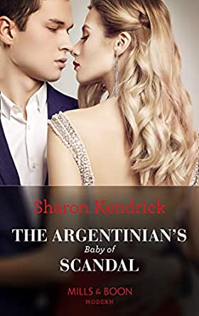 The Argentinian's Baby Of Scandal (Mills & Boon Modern) (One Night