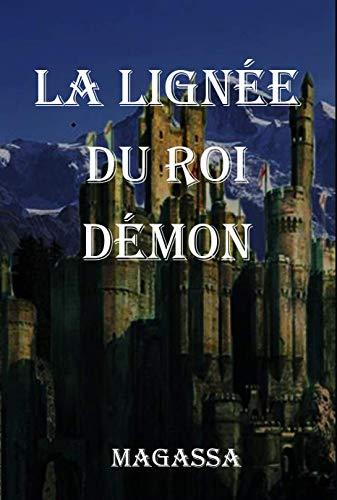 Couverture du livre La lignée du roi démon (La légende des sept princes t. 1)