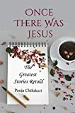 #5: Once There Was Jesus: The Greatest Stories Retold