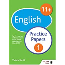 11+ English Practice Papers 1: For 11+, pre-test and independent school exams including CEM, GL and ISEB (GP)