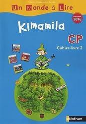 Kimamila CP série bleue : Cahier-livre 2