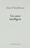 Un coeur intelligent (Essais - Documents)