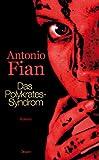 Das Polykrates-Syndrom: Roman