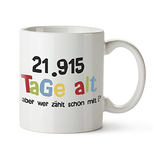 Casa Vivente Tasse mit Aufdruck - Alter in Tagen - Zum 60. Geburtstag - Kaffeebecher aus Keramik - Farbe: Weiß - Geschenkideen für Männer und Frauen - Füllmenge: 300 ml