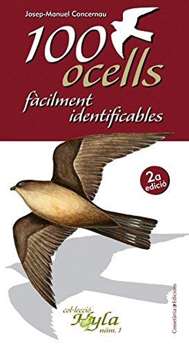 100 ocells fàcilment identificables por Josep-Manuel Concernau Robles