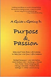 A Guide to Getting It: Purpose And Passion by Laura Young (2005-08-30)