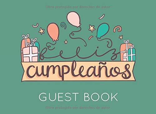 Feliz Cumpleaños: Libro de Firmas o Visitas para Fiesta de Cumpleaños