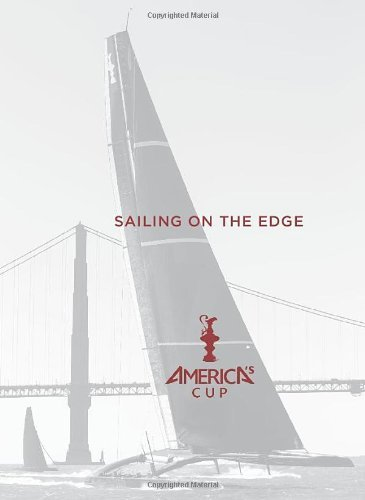 Sailing on the Edge: America's Cup by Bob Fisher (5-Aug-2013) Hardcover - Edge-cup