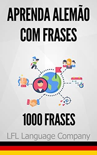 Aprenda Alemão Com Frases 1000 Frases Para Treinar