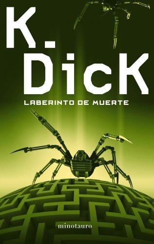 Laberinto de muerte (Biblioteca P. K. Dick) por Philip K. Dick