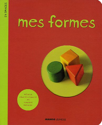 Mes formes par Vincent Mercier