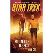 [(No Time Like the Past)] [ By (author) Greg Cox ] [March, 2014]