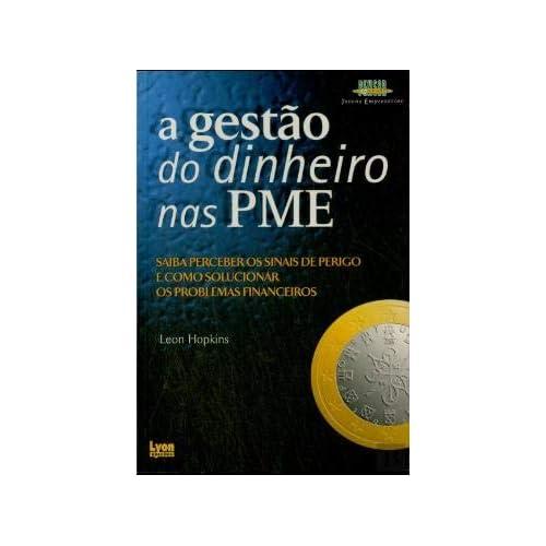 A Gestão do Dinheiro nas PME (Portuguese Edition) [Paperback] Leon Hopkins