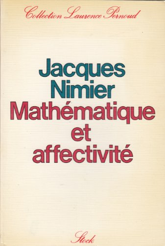 Mathematique et affectivite