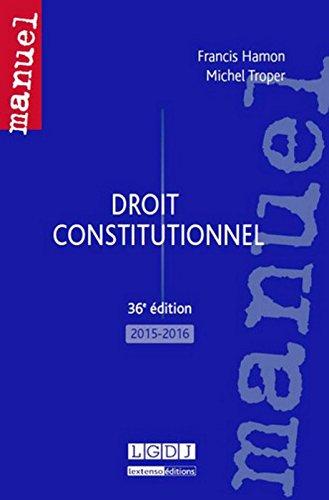 Droit constitutionnel, 36ème Ed.
