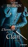L'honneur du clan volume 2: La tentation du highlander - Une favorite insaisissable par Brisbin